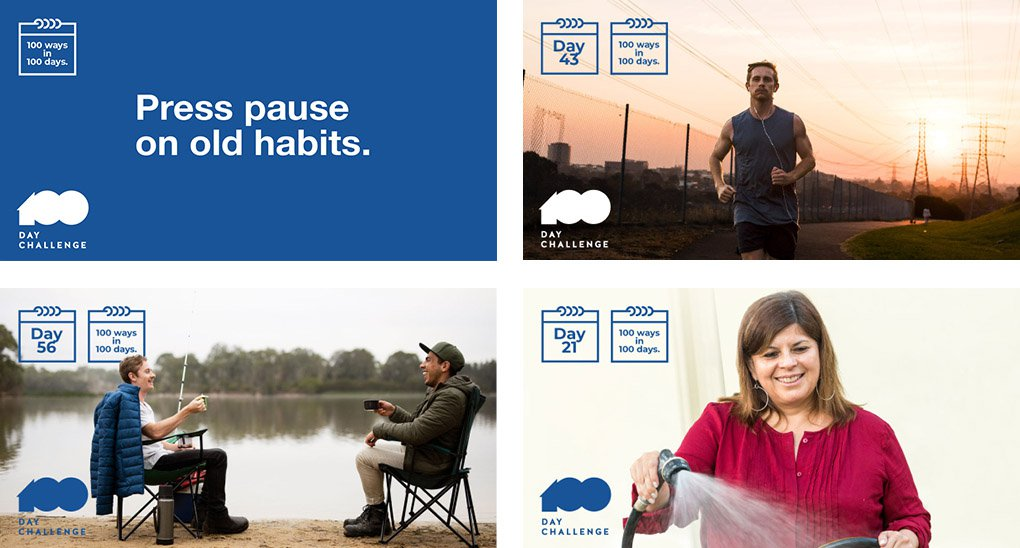 Four images, all with small text '100 Day Challenge' and '100 ways in 100 days' – top left a blue box with the words 'Press pause on old habits.'; top right, a man jogging; bottom left, two men fishing; bottom right, a woman watering with a hose.