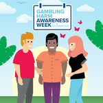 Gambling Harm Awareness Week – 7-13 October 2019