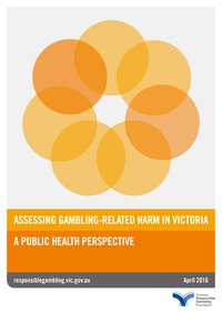Assessing gambling related harm in Victoria