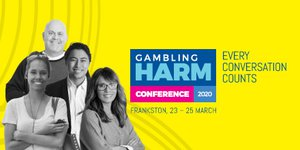 Gambling Harm Conference 2020: Every conversation counts