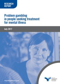 Problem gambling in people seeking treatment for mental illness
