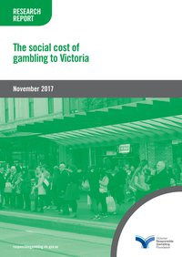 The social cost of gambling in Victoria